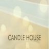 Candle House